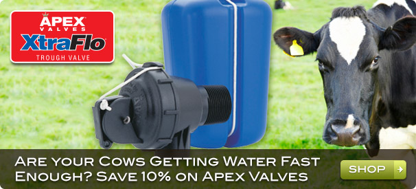 Are your Cows Getting Water Fast Enough? Save 10% on Apex Valves